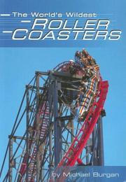 Cover of: The World's Wildest Roller Coasters (Built for Speed)