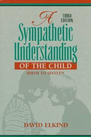 Cover of: A sympathetic understanding of the child