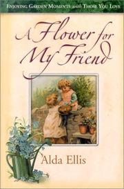Cover of: A Flower for My Friend