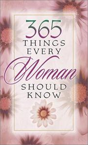 Cover of: 365 things every woman should know