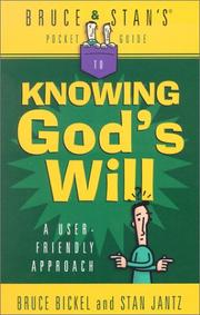 Bruce And Stan's® Pocket Guide to Knowing God's Will by Bruce Bickel, Stan Jantz