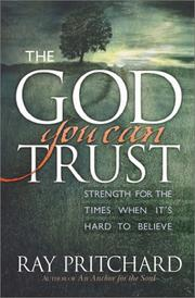 Cover of: The God You Can Trust | Ray Pritchard