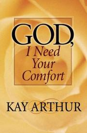 Cover of: God, I Need Your Comfort