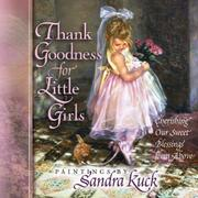 Cover of: Thank goodness for little girls