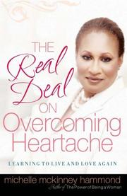 Cover of: The real deal on overcoming heartache