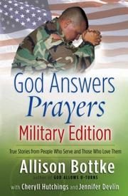 Cover of: God Answers Prayers--Military Edition | Allison Bottke