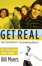 Cover of: Get real | Bill Myers