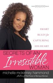 Cover of: Secrets of an Irresistible Woman | Michelle McKinney Hammond