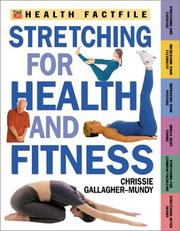 Cover of: Stretching for Health and Fitness (Time-Life Health Factfiles)