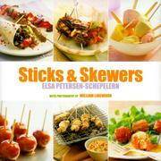 Cover of: Sticks and Skewers (Ryland, Peters and Small Little Gift Books) | Elsa Petersen-Schepelern