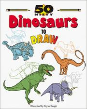 Cover of: 50 nifty dinosaurs to draw