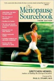 Cover of: The Menopause Sourcebook, Third Edition | Gretchen Henkel