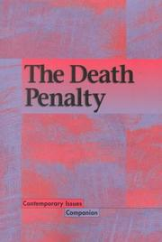 Cover of: Contemporary Issues Companion - The Death Penalty  (Contemporary Issues Companion)
