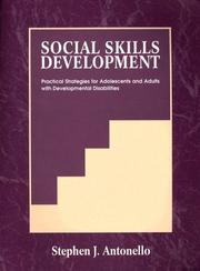 Cover of: Social skills development | Stephen J. Antonello