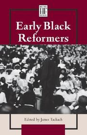 Cover of: History Firsthand - Early Black Reformers (History Firsthand Series) | James Tackach