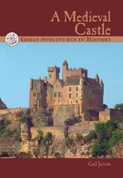 Cover of: Great Structures in History - A Medieval Castle (Great Structures in History)
