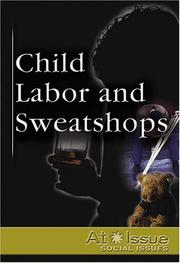 Cover of: Child Labor and Sweatshops | Ann Manheimer
