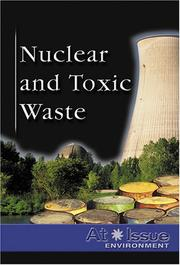 Cover of: Nuclear and Toxic Waste (hardocver edition)