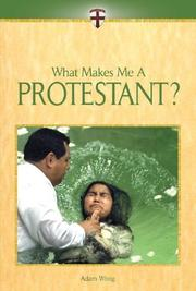 Cover of: What Makes Me A... ? - Protestant (What Makes Me A... ?) | Adam Woog