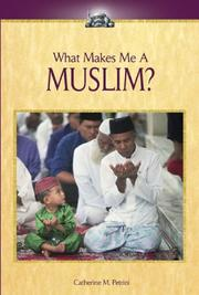 Cover of: What Makes Me A... ? - Muslim (What Makes Me A... ?)