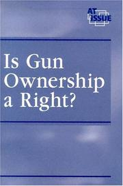 Cover of: Is gun ownership a right? | Kelly Doyle, book editor.