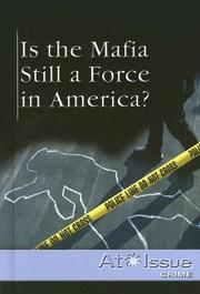 Cover of: Is the Mafia Still a Force in America?