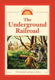 Cover of: Daily Life - The Underground Railroad (Daily Life)