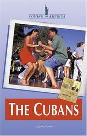Cover of: Coming to America - The Cubans (Coming to America) | Jacquelyn Landis