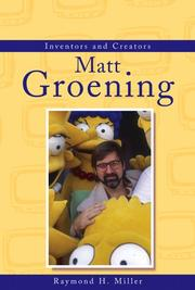 Cover of: Inventors and Creators - Matt Groening (Inventors and Creators) | Raymond H. Miller