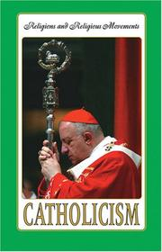 Cover of: Catholicism (Religion and Religious Movements) |