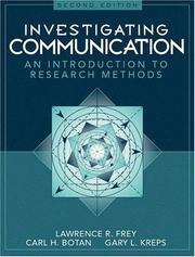 Cover of: Investigating communication | Lawrence R. Frey