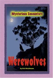 Cover of: Mysterious Encounters - Werewolves (Mysterious Encounters)