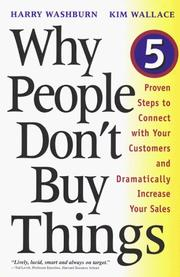 Why People Don't Buy Things by Harry Washburn, Kim Wallace