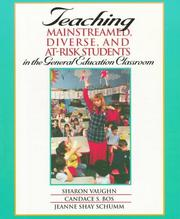 Cover of: Teaching mainstreamed, diverse, and at-risk students in the general education classroom