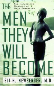 Cover of: The men they will become