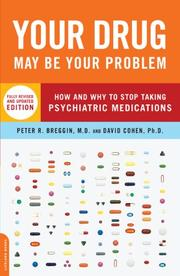 Cover of: Your Drug May Be Your Problem