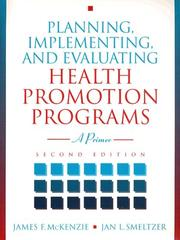 Cover of: Planning, Implementing, and Evaluating Health Promotion Programs | James F. McKenzie