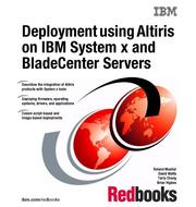 Cover of: Deployment Using Altiris on IBM System X and BladeCenter Servers | Roland Mueller