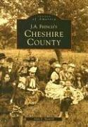 Cover of: J.A. French's Cheshire County