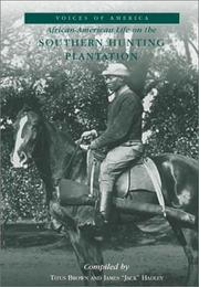Cover of: African-American Life On the Southern Hunting Plantation (GA)  (Voices of America)
