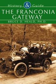 Cover of: The Franconia Gateway   (NH) (History and Guide)