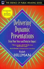 Cover of: Delivering dynamic presentations