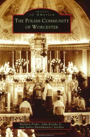 Cover of: The Polish community of Worcester | Barbara Proko