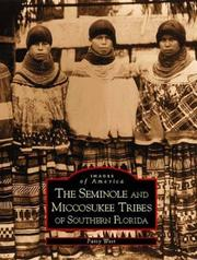 Cover of: Seminole and Miccosukee Tribes of Southern Florida, The  (FL)