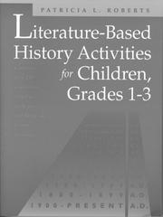 Cover of: Literature-based history activities for children, grades 1-3