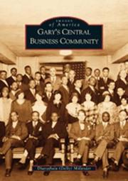 Gary's central business community by Dharathula H. Millender