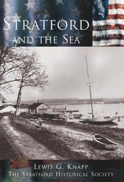 Cover of: Stratford and the Sea (CT)  (Making of America) | Lewis G. Knapp & Stratford Historical Society