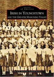Cover of: Irish in Youngstown and the Greater Mahoning Valley (OH) | Irish American Archival Society
