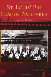 Cover of: St. Louis' Big League Ballparks (MO) (Images of Baseball)