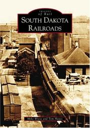 Cover of: South  Dakota  Railroads   (SD)  (Images of Rail) | Mike  Wiese